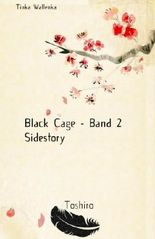 Black Cage - Sidestory Toshiro