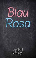 Blau Rosa