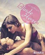 Blinde Herzen: Erotischer Liebesroman