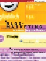Blog Marketing als neuer Weg zum Kunden