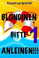 Blondinen Bitte Anleinen! Folge 1