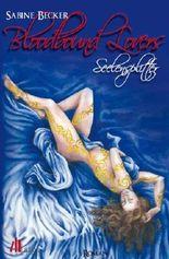 Bloodbound Lovers: Seelensplitter