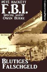 Blutiges Falschgeld (FBI Special Agent)