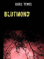 Blutmond: Im Angesicht des Todes