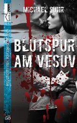 Blutspur am Vesuv