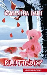 Blutteddy: Kriminalroman