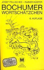Bochumer Wortschätzchen ;