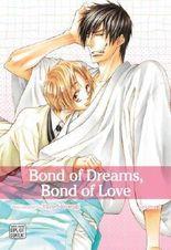 Bond of Dreams, Bond of Love 1 - Yaoi Manga by Yaya Sakuragi ( 2012 )