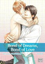 Bond of Dreams, Bond of Love 4 - Yaoi Manga by Yaya Sakuragi (2013) Paperback