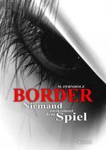 Border - Niemand entkommt dem Spiel