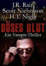Böses Blut: Ein Vampir-Thriller (Spider)