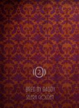 Bred by Daddy
