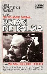 """Brian de Palma. Der Tod kommt zweimal oder: Wie man einen Thriller dreht. Ein Hintergrundbericht aus der Hexenküche des """"neuen Hitchcock"""" (Bastei-Lübbe-Taschenbuch 13021) (3404130219)"""