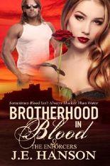 Brotherhood In Blood: 1 (The Enforcers)