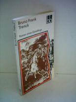 Bruno Frank: Trenck - Roman eines Günstlings