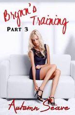 Brynn's Training 3 (Lesbian BDSM, Romantic Erotica)