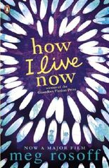 By Meg Rosoff - How I Live Now (Re-issue)