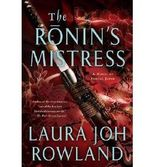 By Rowland, Laura Joh [ [ The Ronin's Mistress ] ] Sep-2012[ Paperback ]
