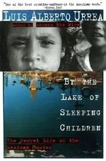 By the Lake of Sleeping Children 1st (first) Edition by Urrea, Luis [1996]