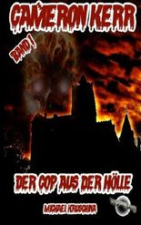 Cameron Kerr: Der Cop aus der Hölle: 1