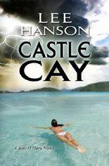 Castle Cay (Julie O'Hara Mystery Series)