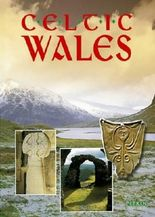 Celtic Wales (Pitkin Guides)