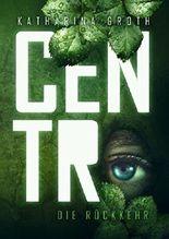 Centro - Die Rückkehr