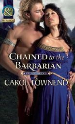 Chained to the Barbarian (Mills & Boon Historical) (Palace Brides - Book 2)