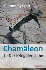 Chamäleon - Der Krieg der Liebe