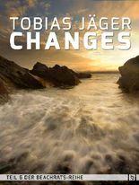 Changes (Beachrats: Teil 6)