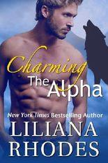 Charming The Alpha (Werewolf Shifter Romance) (The Crane Curse)