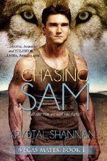Chasing Sam (Vegas Mates Series, Novella) (#1)