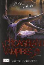 Chicagoland Vampires: Mitternachtsbisse von Neill. Chloe (2012) Taschenbuch