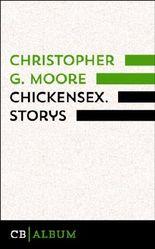 Chickensex. Storys: Übersetzt von Peter Friedrich