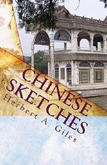 Chinese Sketches: Life in 19th Century China
