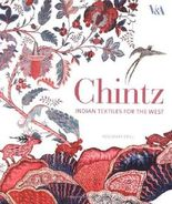 Chintz: Indian Textiles for the West by Crill, Rosemary (2008) Hardcover