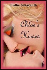 Chloe's Kisses: A Tale of Lesbian Awakening