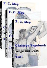 Chrissys Tagebuch - Teile I bis III: Wege zur Lust