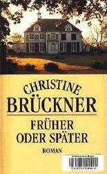 Christine Brückner: Früher oder später