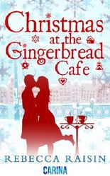 Christmas at the Gingerbread Café