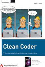 Clean Coder: Verhaltensregeln für professionelle Programmierer (Programmer's Choice)