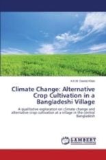 Climate Change: Alternative Crop Cultivation in a Bangladeshi Village