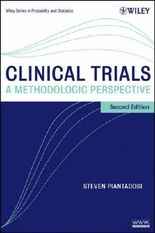 Clinical Trials: A Methodologic Perspective, 2nd Edition (Wiley Series in Probability and Statistics)
