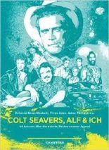 Colt Seavers, Alf & Ich: 20 Autoren über die wahren Helden unserer Jugend