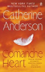 Comanche Heart: Comanche Series, Book 2