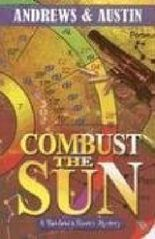 Combust the Sun (Richfield & Rivers Mystery Series)