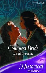 Conquest Bride (Mills & Boon Historical)