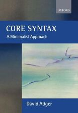 Core Syntax: A Minimalist Approach (Core Linguists)