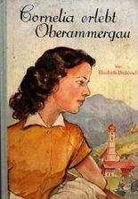 Cornelia erlebt Oberammergau