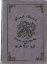 Cornelie Arendt- Roman aus Alt-Berlin